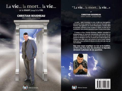 La vie... la mort... la vie par Christian Boudreau - Éditions Sarrazin